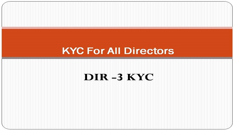 KYC For All Directors Who have Allotted DIN Number – DIR-3 KYC