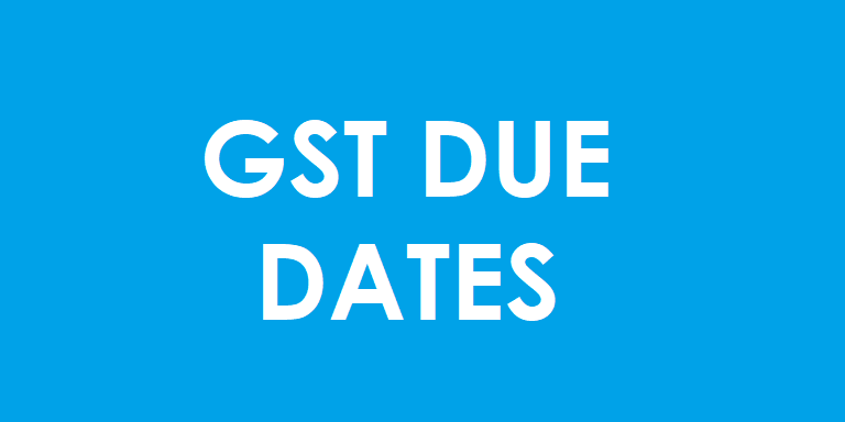 REVISED GST DUE DATE
